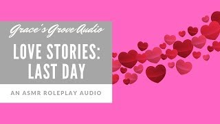 ASMR ❤️ | Love Stories: Last Day [Colleagues to Lovers]