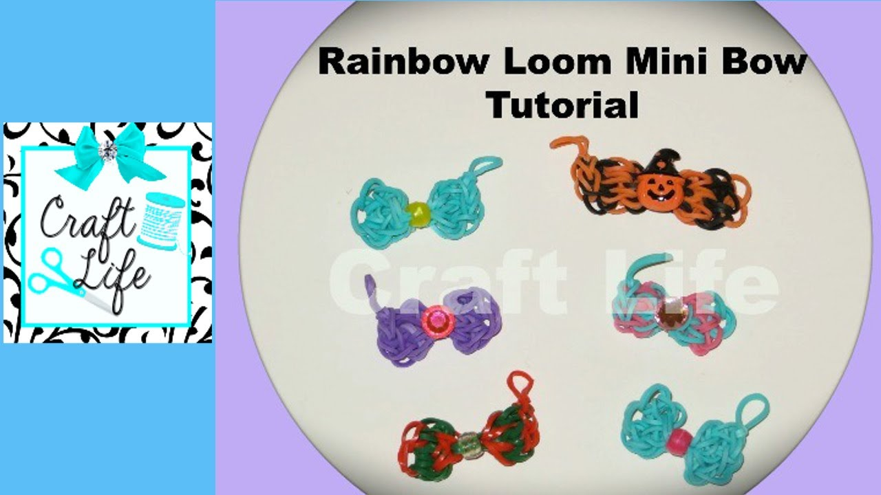 Craft Life ~ Rainbow Loom Mini Bow Tutorial ~ One Loom ... Rainbow Loom Mini Purse Craft Life