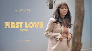 첫사랑 (First Love) - Sondia | YURIAFIA COVER
