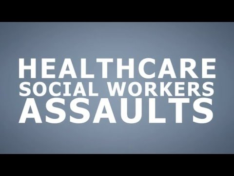 Workplace Violence: Healthcare & Social Services