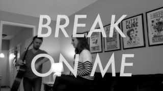 Zach & Kacey - Break On Me (Keith Urban cover)
