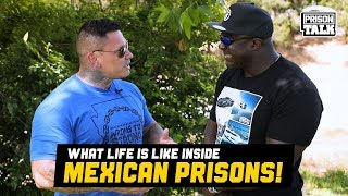 What life is like inside Mexican Prisons - Prison Talk 19.19