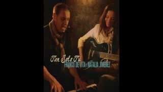 Tan Solo tú - Franco de Vita Feat. Natalia Jiménez - Audio