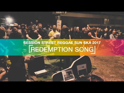 """VANUPIÉ - """"REDEMPTION SONG"""" - STREET SESSION REGGAE SUN SKA 2017"""