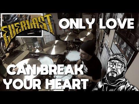 Everlast Only Love Can Break Your Heart Lyrics — Music Box Listen