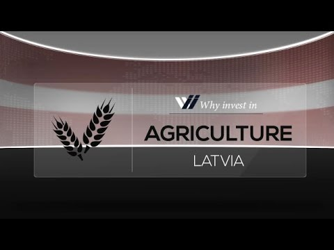 Agriculture  Latvia - Why invest in 2015