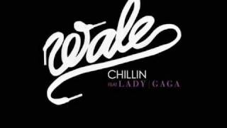 Wale Feat. Lady Gaga - Chillin (Instrumental W/Hook)