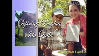 SEPIRING BERDUA, Ida Laila