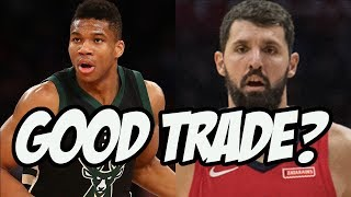 Bucks Trade For Nikola Mirotic - Perfect Fit?