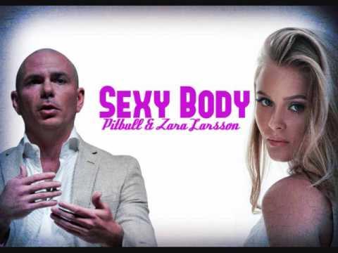 Zara Larsson - Sexy Body ( ft. Pitbull ) Dj Pyzon Remix