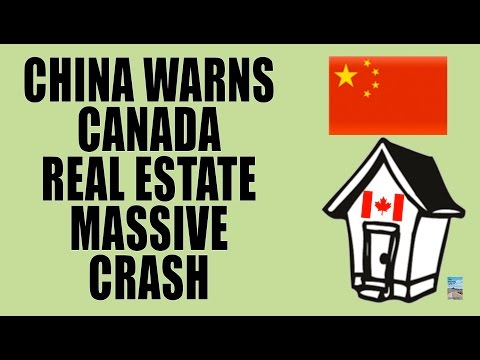 China WARNS Canada Real Estate Ready to CRASH! Here's Why.