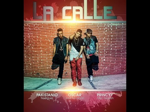 Oscar Dominic ft PakistaNio - La CaLLE (original song)