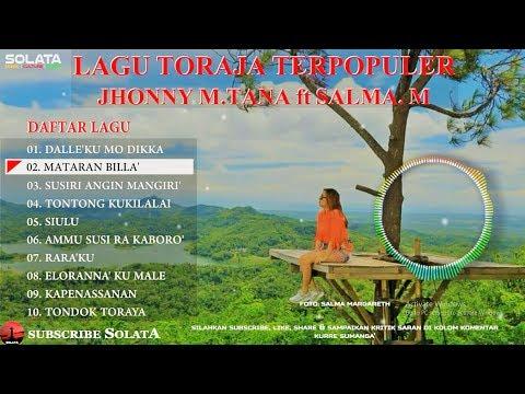 LAGU TORAJA TERPOPULER JHONY M THANA ft SALMA MARGARETH