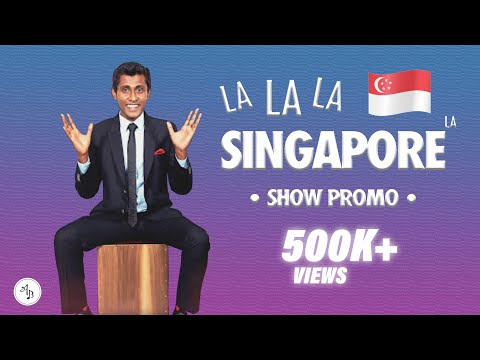 La La La Singapore La - Show Promo - Alexander Babu