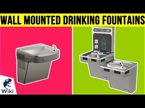 10 Best Wall Mounted Drinking Fountains 2019