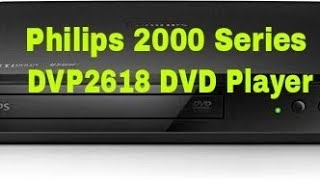 Philips 2000 Series DVP2618 DVD Player: Unboxing 2017