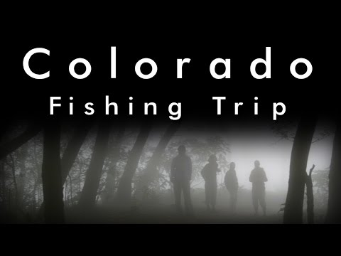 Colorado Fishing Trip (Original CreepyPasta) Reboot