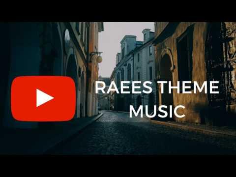 raees theme music