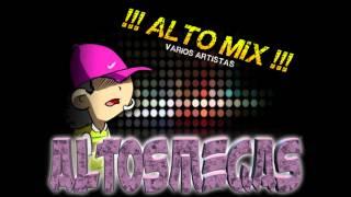 AlTo MiX - VaRioS ArTisTaS - [Altosmegas®] [Oficial] - Guille DJ Km.48