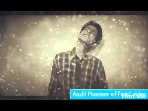 Hamari Aduri kahani sad version (Aadil Manzoor)