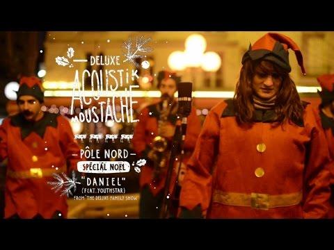 Deluxe Ft. Youthstar - Acoustik Moustache #Noël