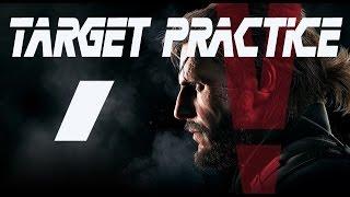 MGSV: Target Practice #1 (R&D Platform)