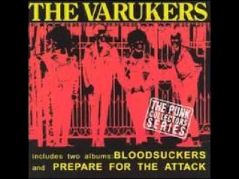 THE VARUKERS - Blood Suckers-Prepare for the Attack (FULL ALBUM)