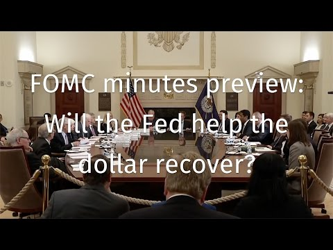 FOMC minutes preview: Will the Fed help the dollar recover?