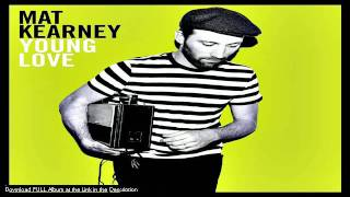 Mat Kearney  - Down - LYRICS (Young Love Album 2011)