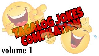 TAGALOG JOKES COMPILATION / STRESS RELIEVER / Joke Time Volume 1