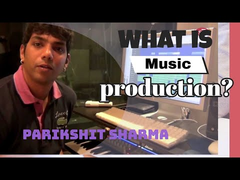 Music producer Parikshit Sharma on song production