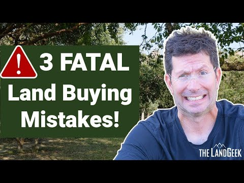 3 Fatal Mistakes in Buying Land