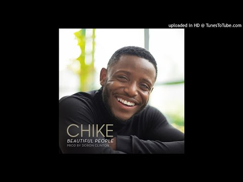 Chike-Beautiful-People (2018 MUSIC, NIGERIAN JAMZ)