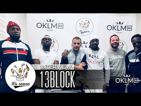 Youtube: 13BLOCK (TRIPLE S, collaboration avec Ikaz Boi, influences Trap…) – #LaSauce sur OKLM Radio