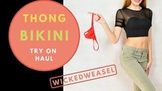 THONG BIKINI TRY ON HAUL TANGAS  Wicked Weasel 2019