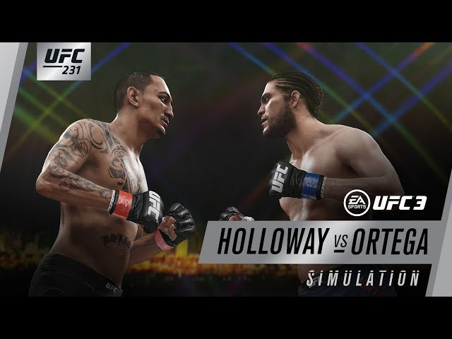 UFC 231 | EA SPORTS UFC 3 Simulation – Holloway vs Ortega