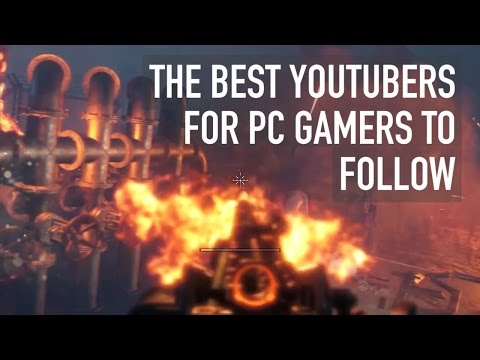 The Best YouTubers for PC gamers to follow