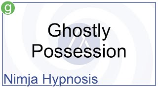 Hypnosis - Ghostly Possession