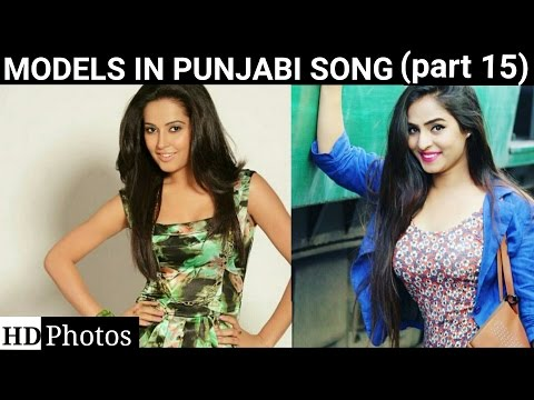 All Models (part15)(name Is Mentioned) Appearing In Punjabi Songs (models In Punjabi Songs)