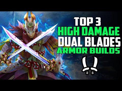 TOP 3 Highest Damage DUAL BLADE Builds Monster Hunter World - Best Dual Blades Builds thumbnail