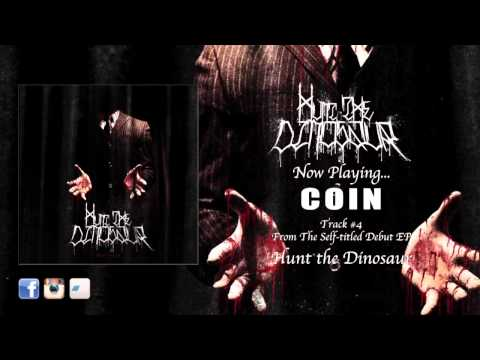 """""""Coin"""" - Hunt the Dinosaur (Official Video)"""
