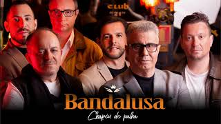 Bandalusa - Chapéu de palha (Art track)