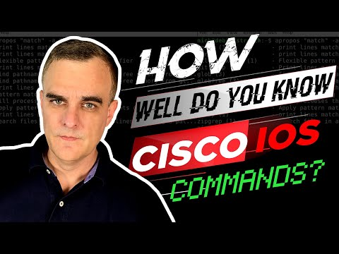 Do You Know These Cisco IOS Commands?