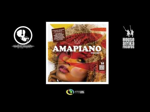 House Afrika & Born In Soweto Present - AmaPiano Volume 1 (Official Album Mix)