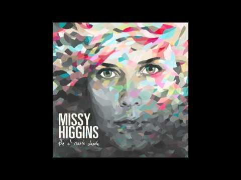Missy Higgins - Hidden Ones (Official Audio)