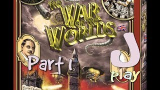 jPlay plays The War Of the Worlds: England - Part 1
