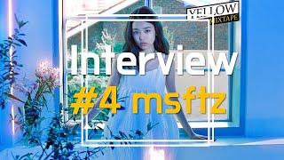 msftz 미스피츠 : 음악 인터뷰