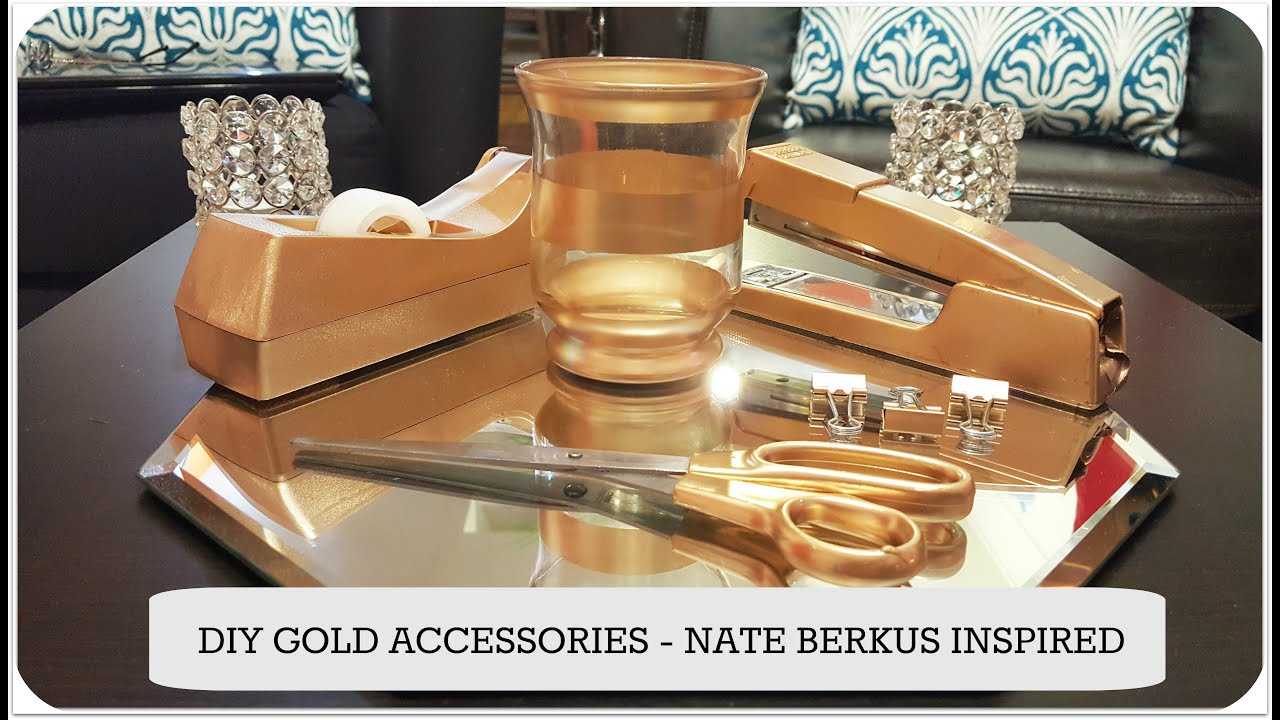 Diy Gold Accessories For Home Office School Nate Berkus You