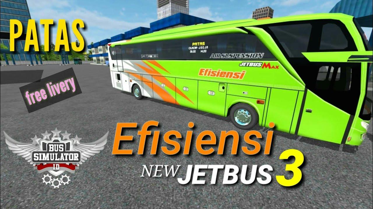 Efisiensi New Jetbus 3 Bussid V2 8 Free Livery Youtube