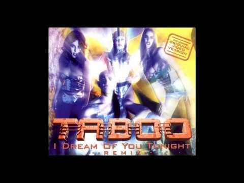 Taboo - i dream of you tonight (Wildest DJ Dreams Mix) [1995]